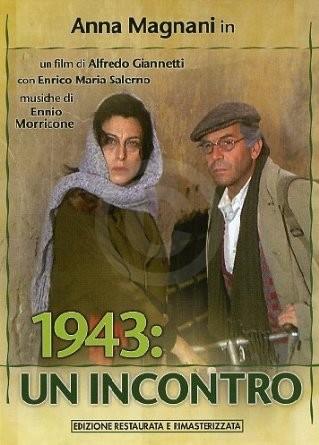 1943 un incontro - Anna Magnani Enrico Maria Salerno