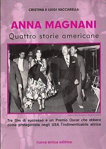 Anna Magnani Quattro Storie Americane Vaccarella