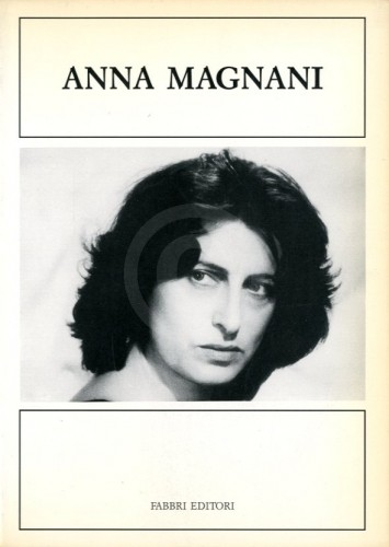Anna Magnani libro Fabbri Editori