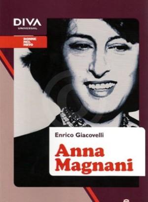 Anna Magnani Enrico Giacovelli