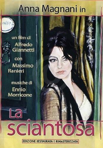 La Sciantosa - Anna Magnani