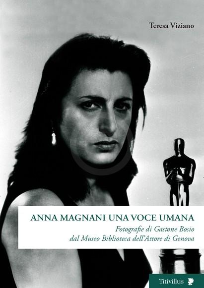 Anna Magnani Una Voce Umana Teresa Viziano