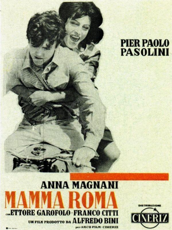 Pier Paolo Pasolini - Mamma Roma - Anna Magnani