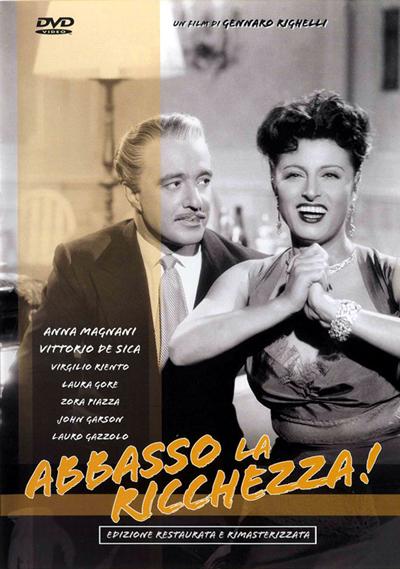 Abbasso la ricchezza! Anna Magnani Vittorio De Sica