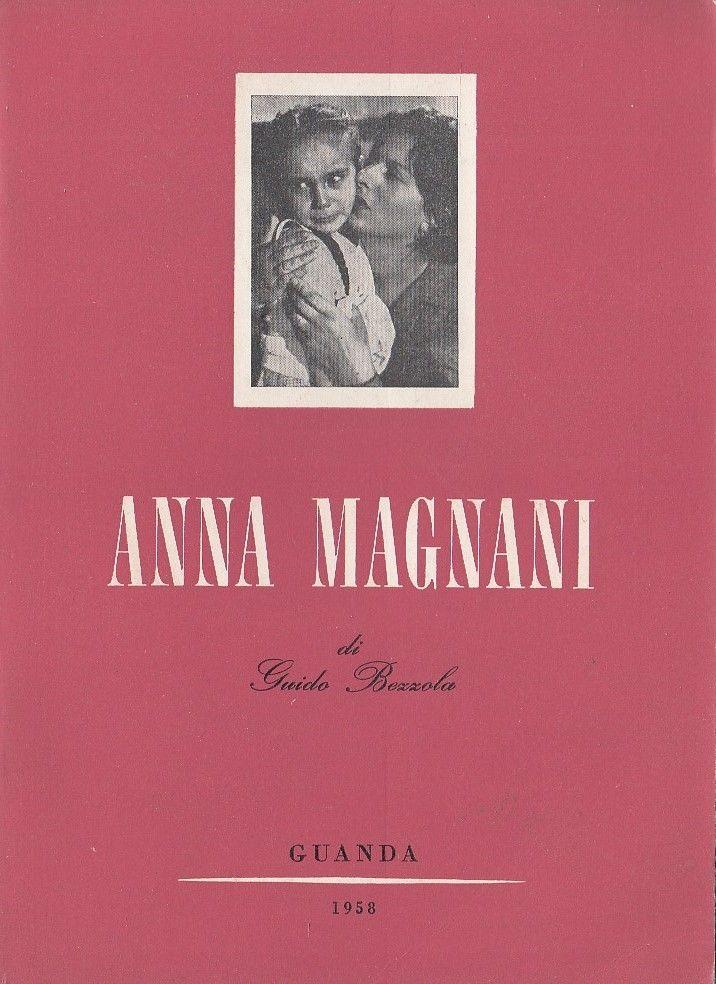 Guido Bezzola - Anna Magnani