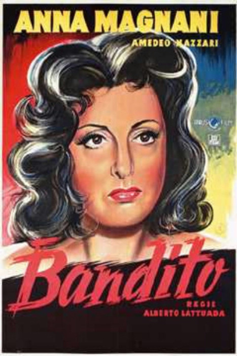Il Bandito - Anna Magnani Amedeo Nazzari
