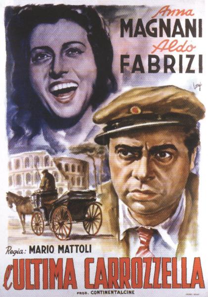 L'ultima carrozzella - Anna Magnani Aldo Fabrizi