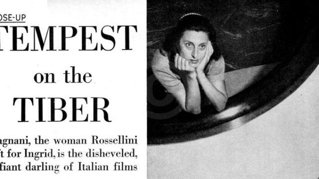 Tempest on the Tiber - Life - Anna Magnani