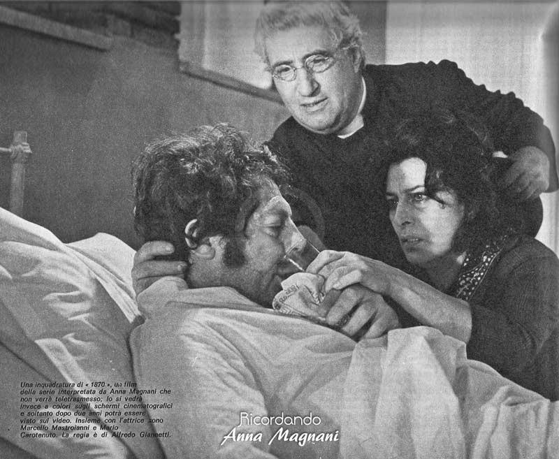 Alfredo Giannetti: Correva l'anno di grazia 1870 - Anna Magnani Marcello Mastroianni